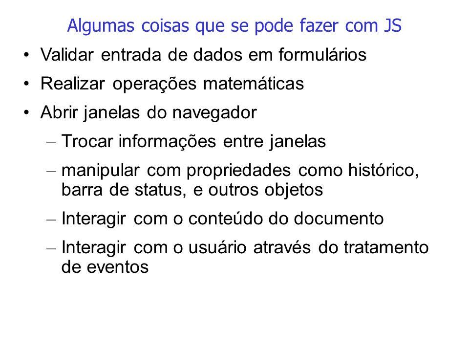 Algumas coisas que se pode fazer com JS
