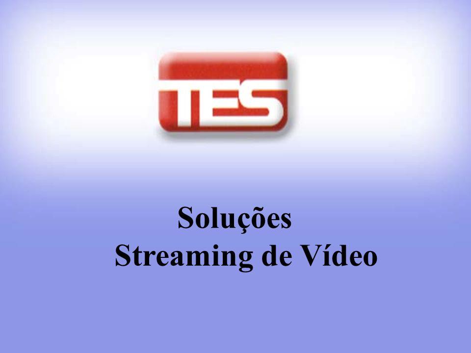 Soluções Streaming de Vídeo