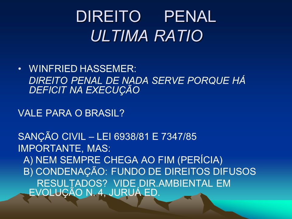 DIREITO PENAL ULTIMA RATIO
