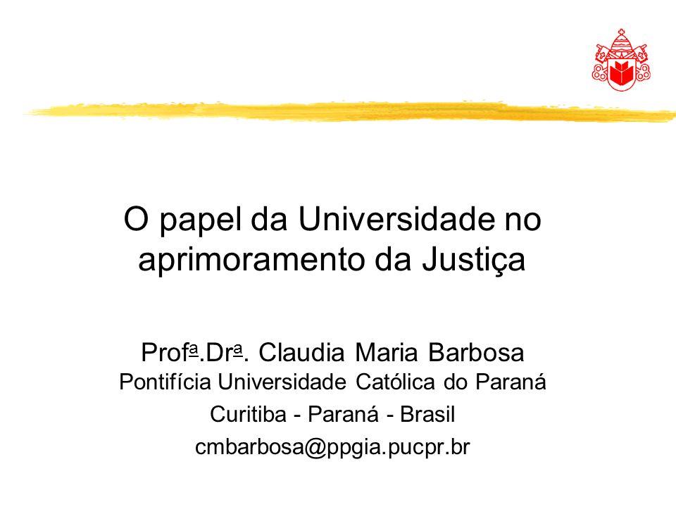 O papel da Universidade no aprimoramento da Justiça
