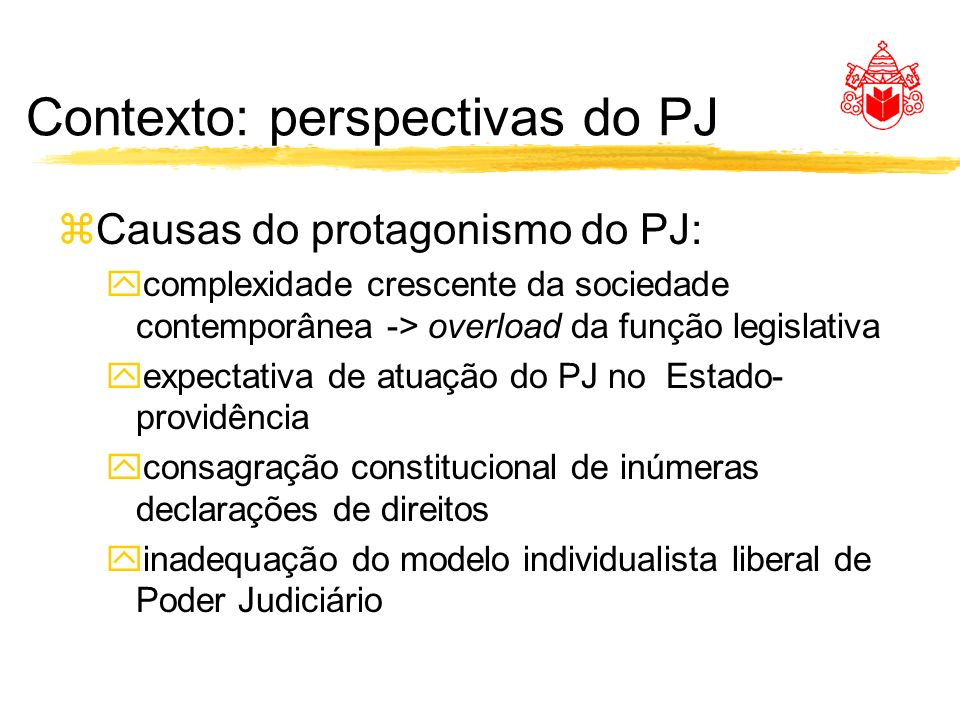 Contexto: perspectivas do PJ