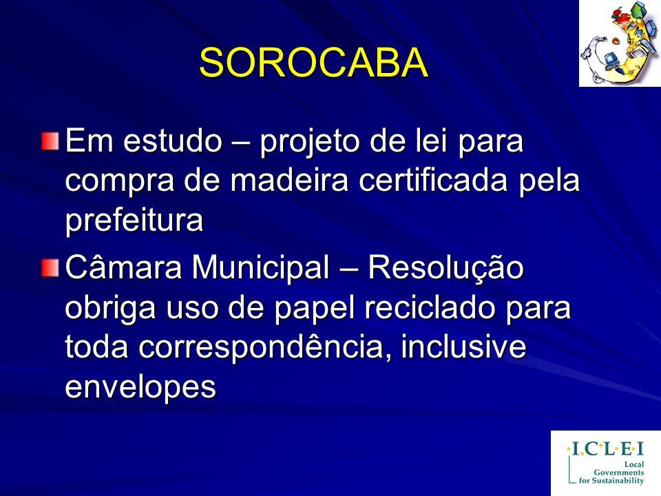 SOROCABA Em estudo – projeto de lei para compra de madeira certificada pela prefeitura.