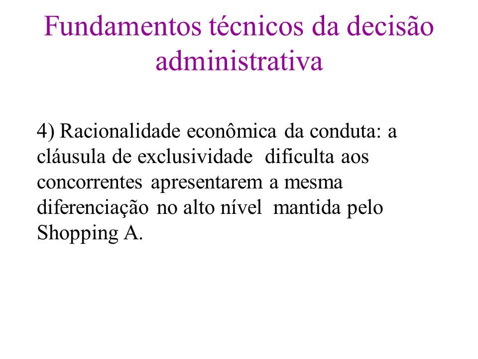 Fundamentos técnicos da decisão administrativa