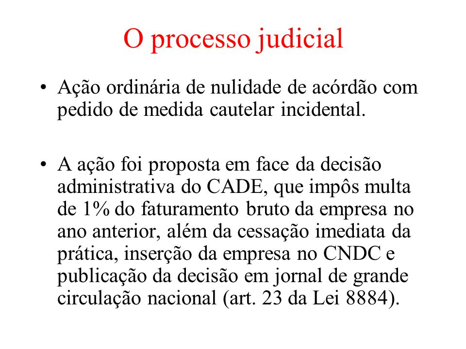 O processo judicial Ação ordinária de nulidade de acórdão com pedido de medida cautelar incidental.