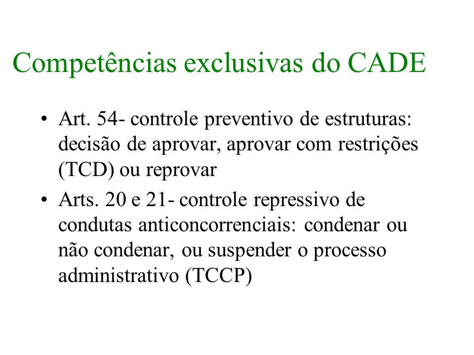 Competências exclusivas do CADE