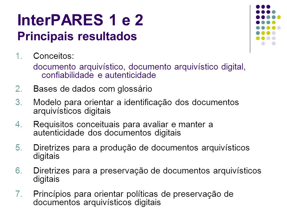 InterPARES 1 e 2 Principais resultados
