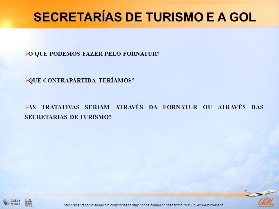 SECRETARÍAS DE TURISMO E A GOL