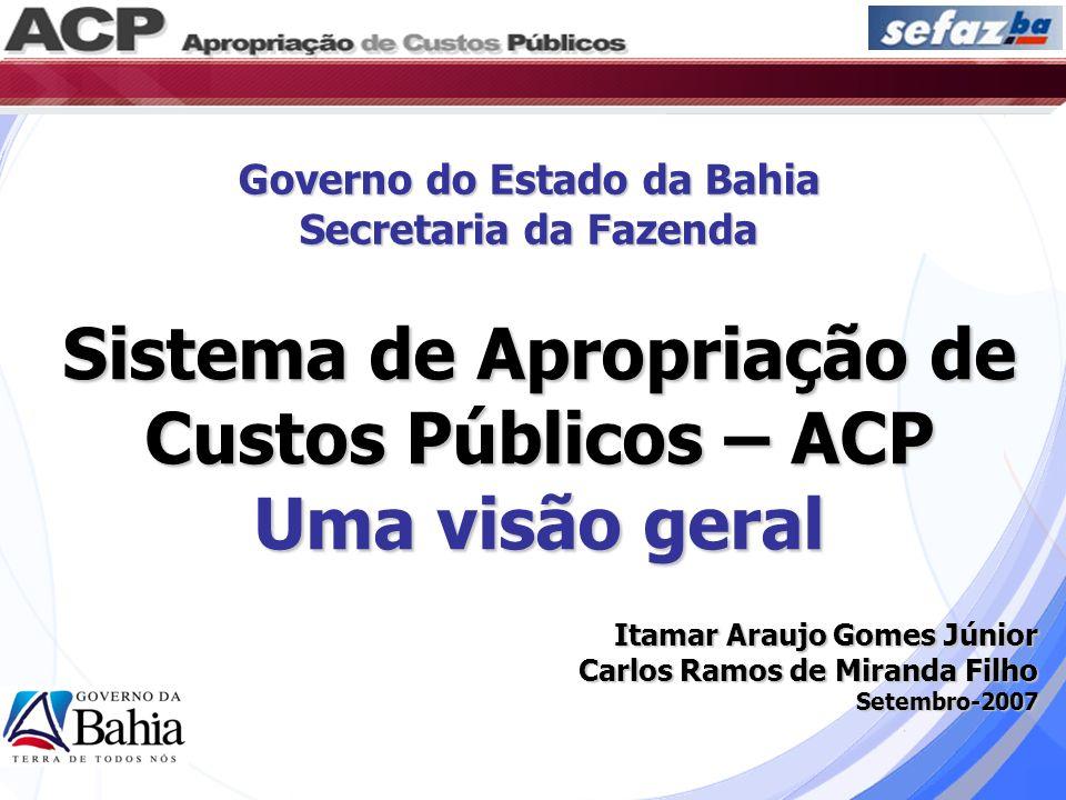 Sistema de Apropriação de Custos Públicos – ACP Uma visão geral