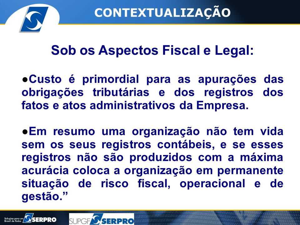 Sob os Aspectos Fiscal e Legal: