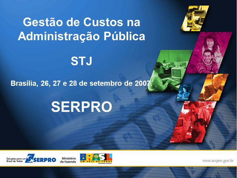 SERPRO Gestão de Custos na Administração Pública STJ