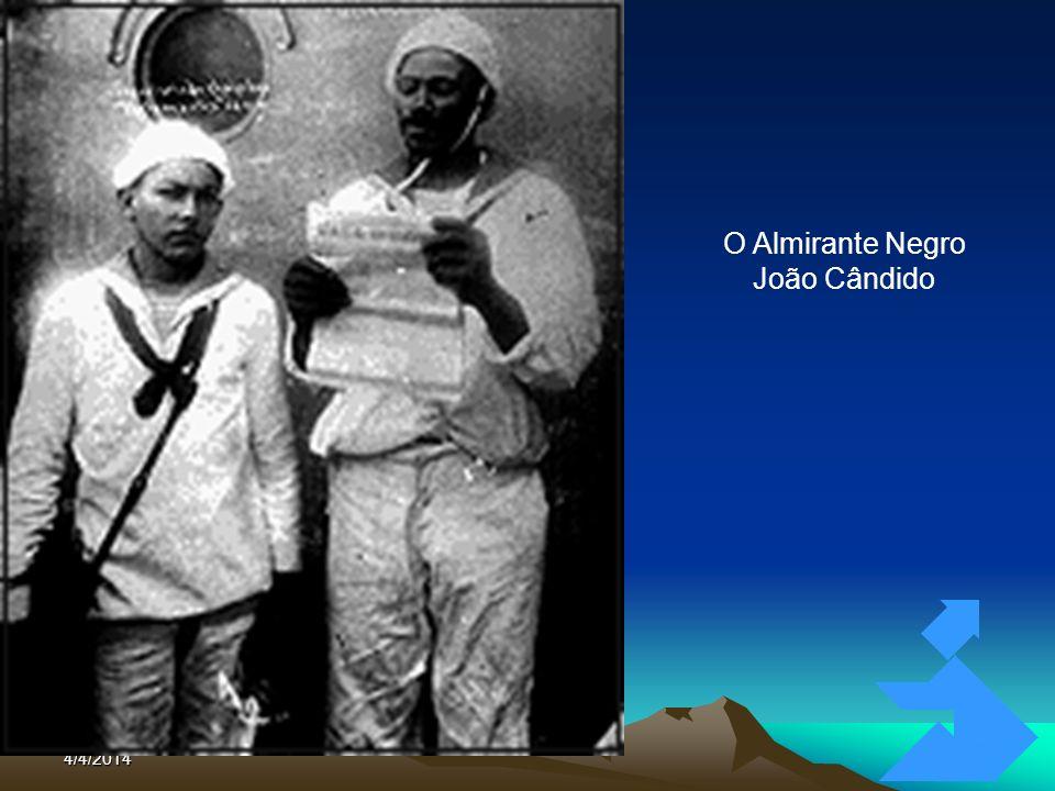 O Almirante Negro João Cândido Clique para adicionar texto 3/26/2017
