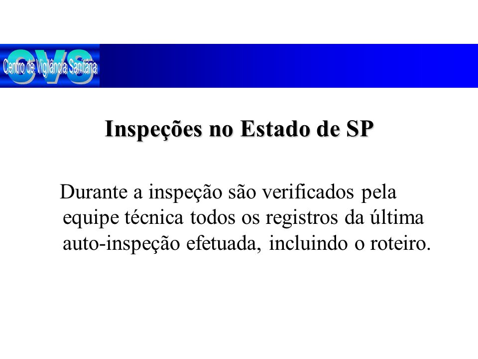 Inspeções no Estado de SP
