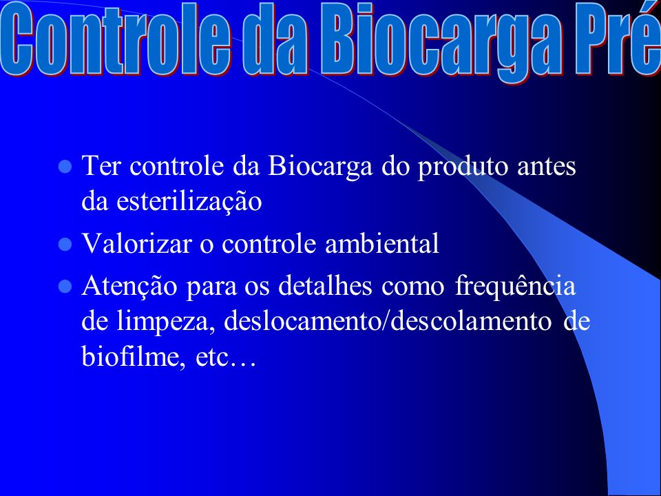 Controle da Biocarga Pré