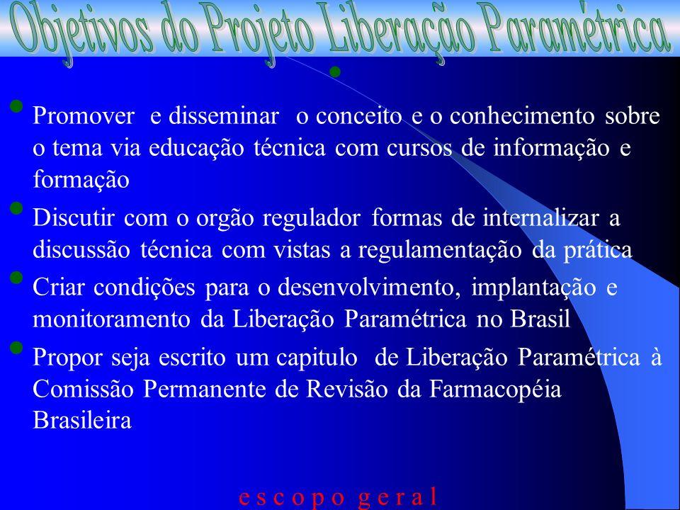 Objetivos do Projeto Liberação Paramétrica