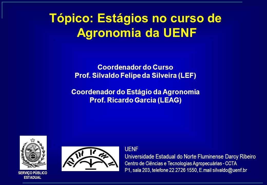 Tópico: Estágios no curso de Agronomia da UENF