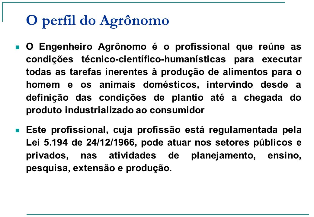 O perfil do Agrônomo
