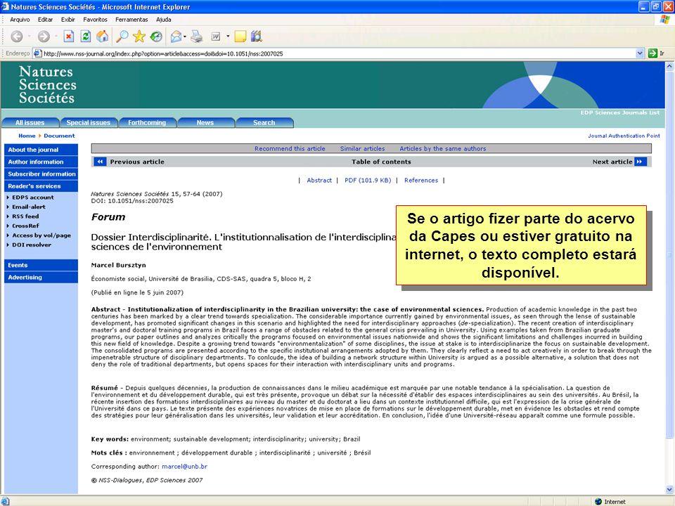 Se o artigo fizer parte do acervo da Capes ou estiver gratuito na internet, o texto completo estará disponível.