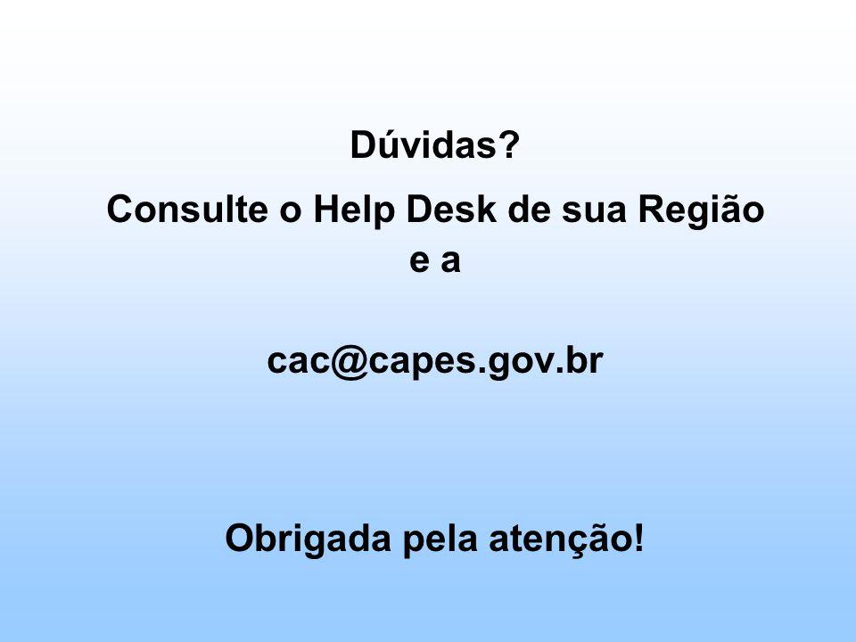 Consulte o Help Desk de sua Região