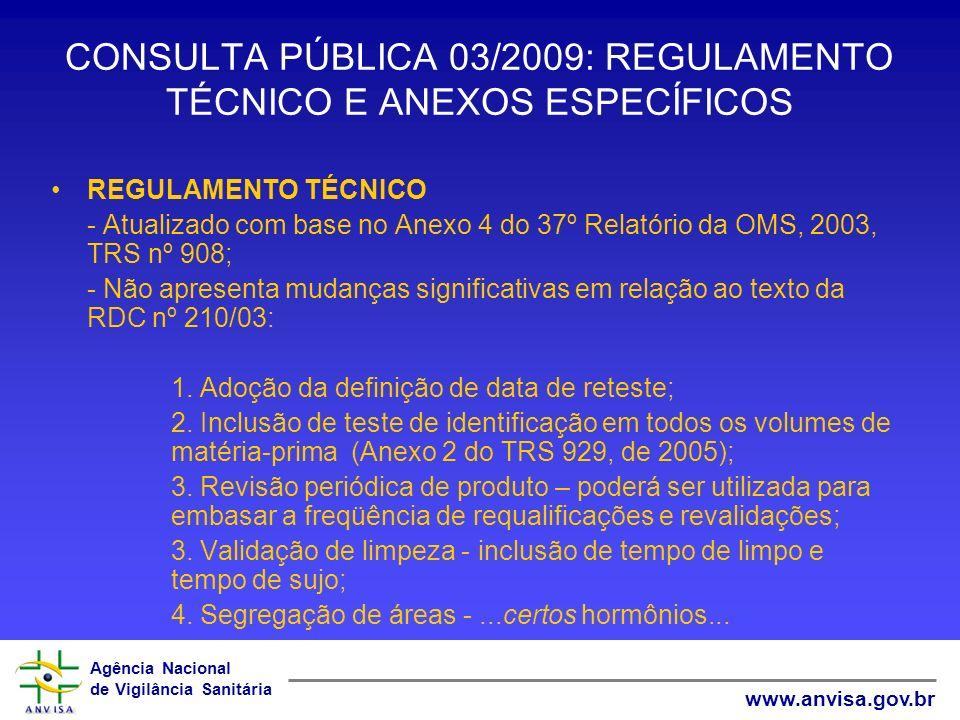 CONSULTA PÚBLICA 03/2009: REGULAMENTO TÉCNICO E ANEXOS ESPECÍFICOS