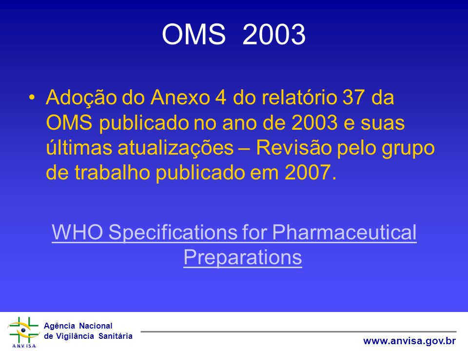 WHO Specifications for Pharmaceutical Preparations