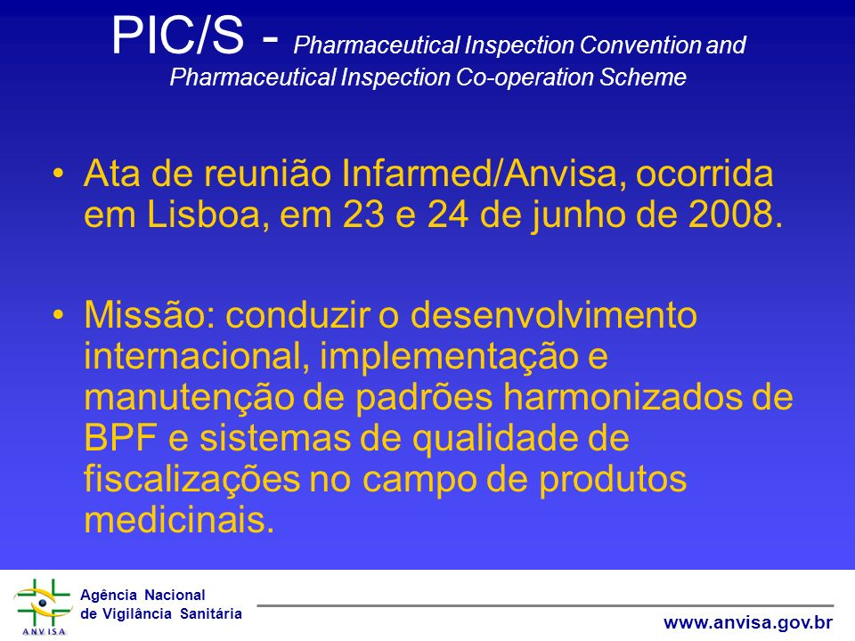 PIC/S - Pharmaceutical Inspection Convention and Pharmaceutical Inspection Co-operation Scheme