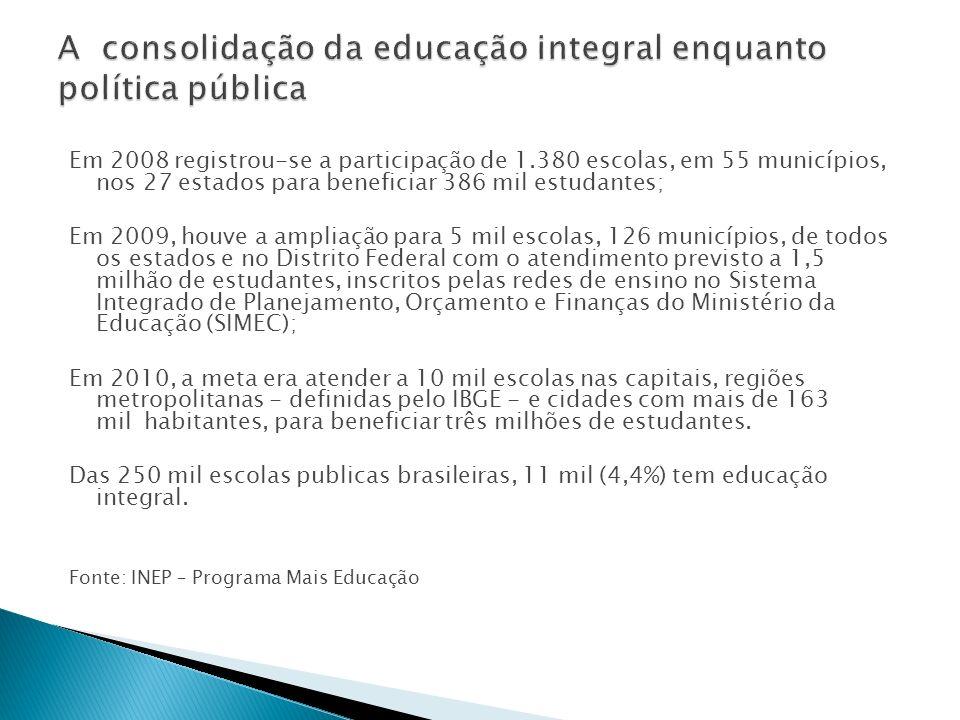 A consolidação da educação integral enquanto política pública