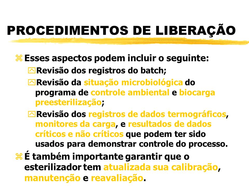PROCEDIMENTOS DE LIBERAÇÃO