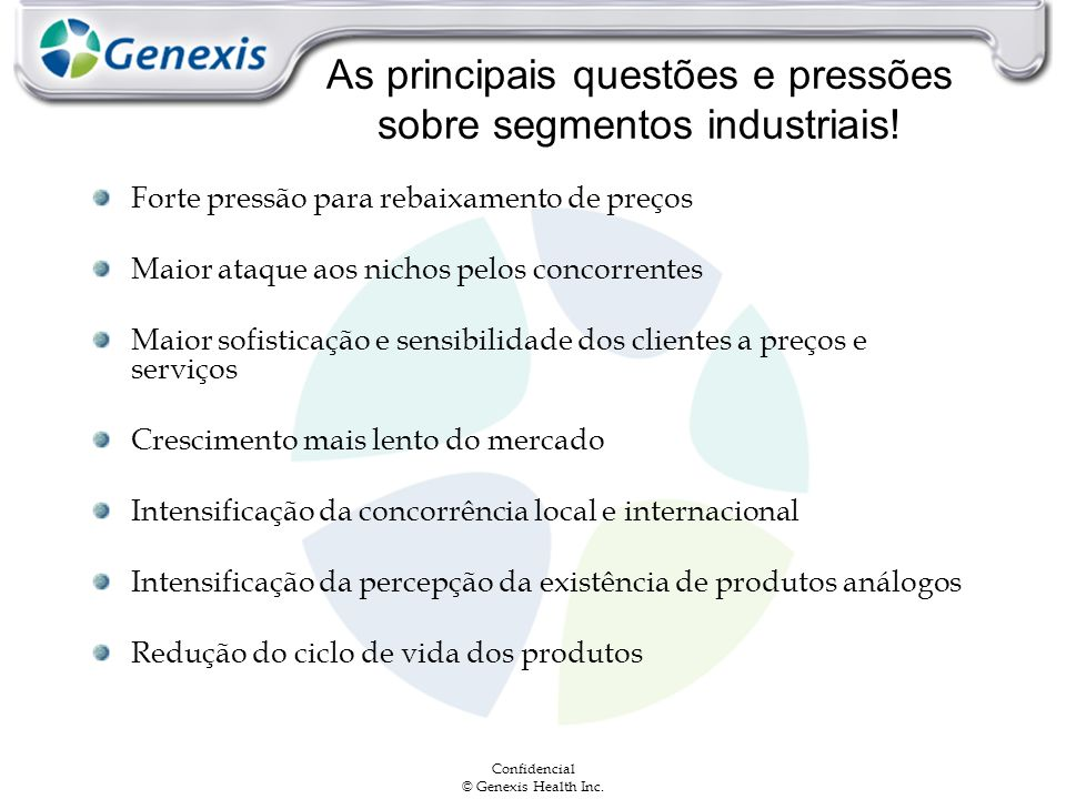 As principais questões e pressões sobre segmentos industriais!