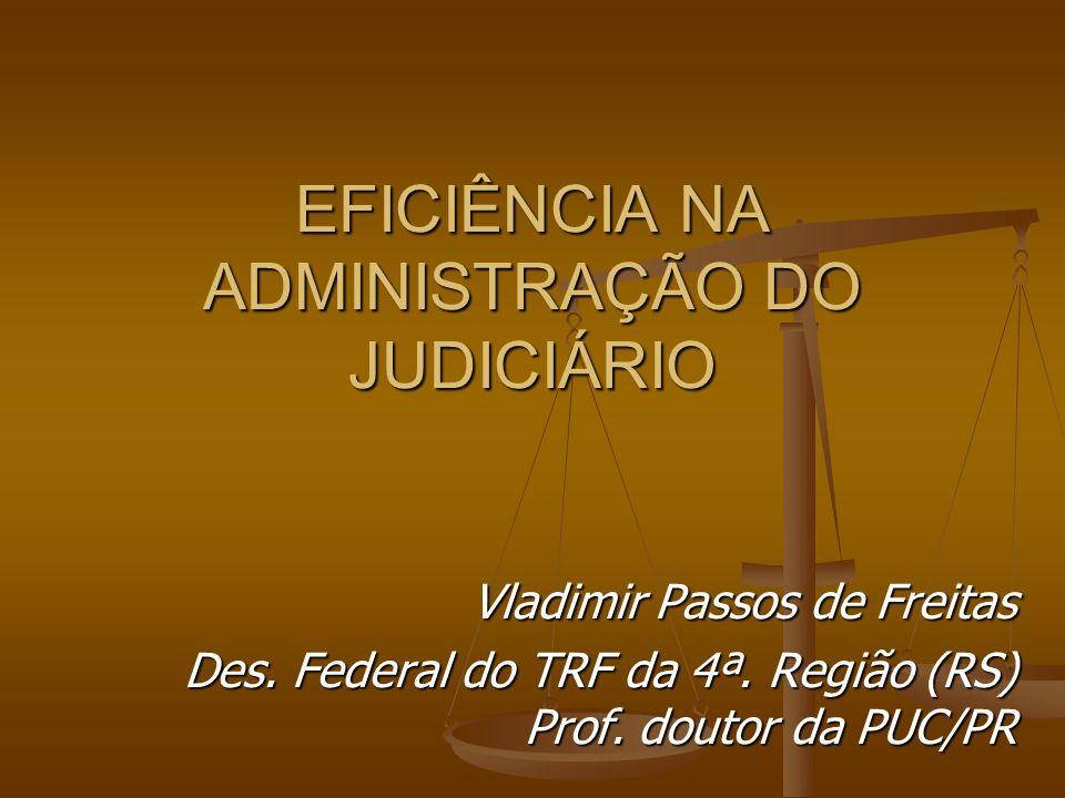 EFICIÊNCIA NA ADMINISTRAÇÃO DO JUDICIÁRIO
