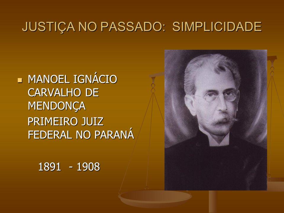 JUSTIÇA NO PASSADO: SIMPLICIDADE