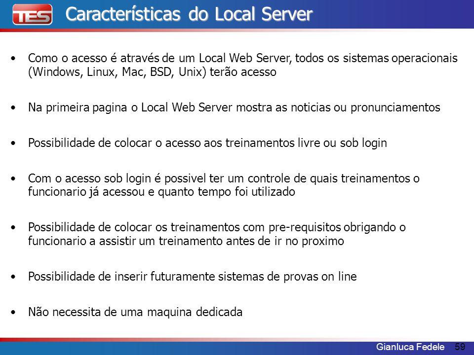 Características do Local Server