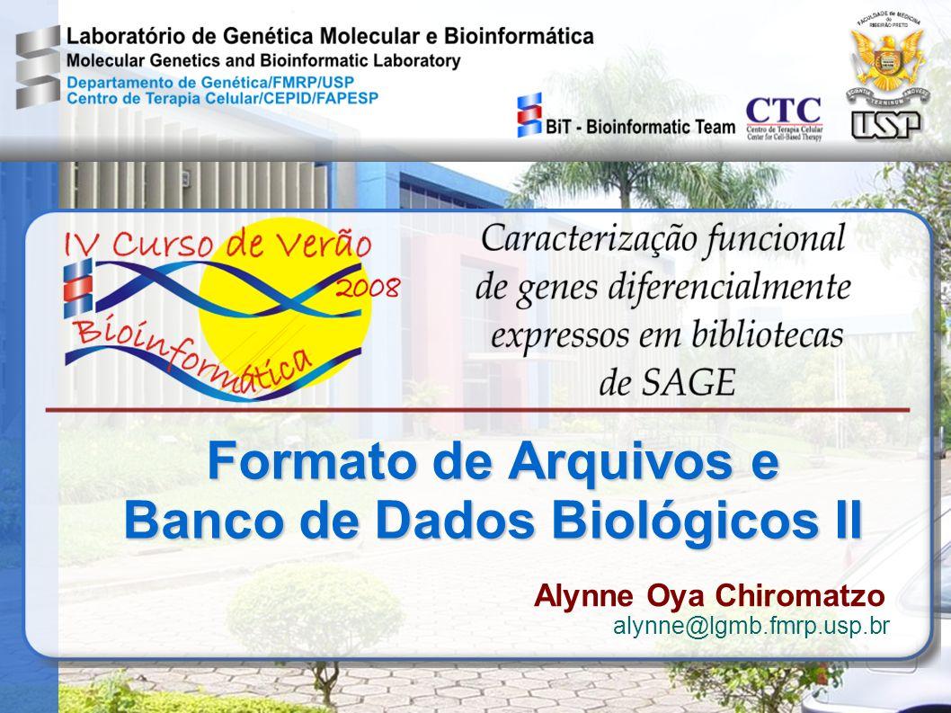 Formato de Arquivos e Banco de Dados Biológicos II