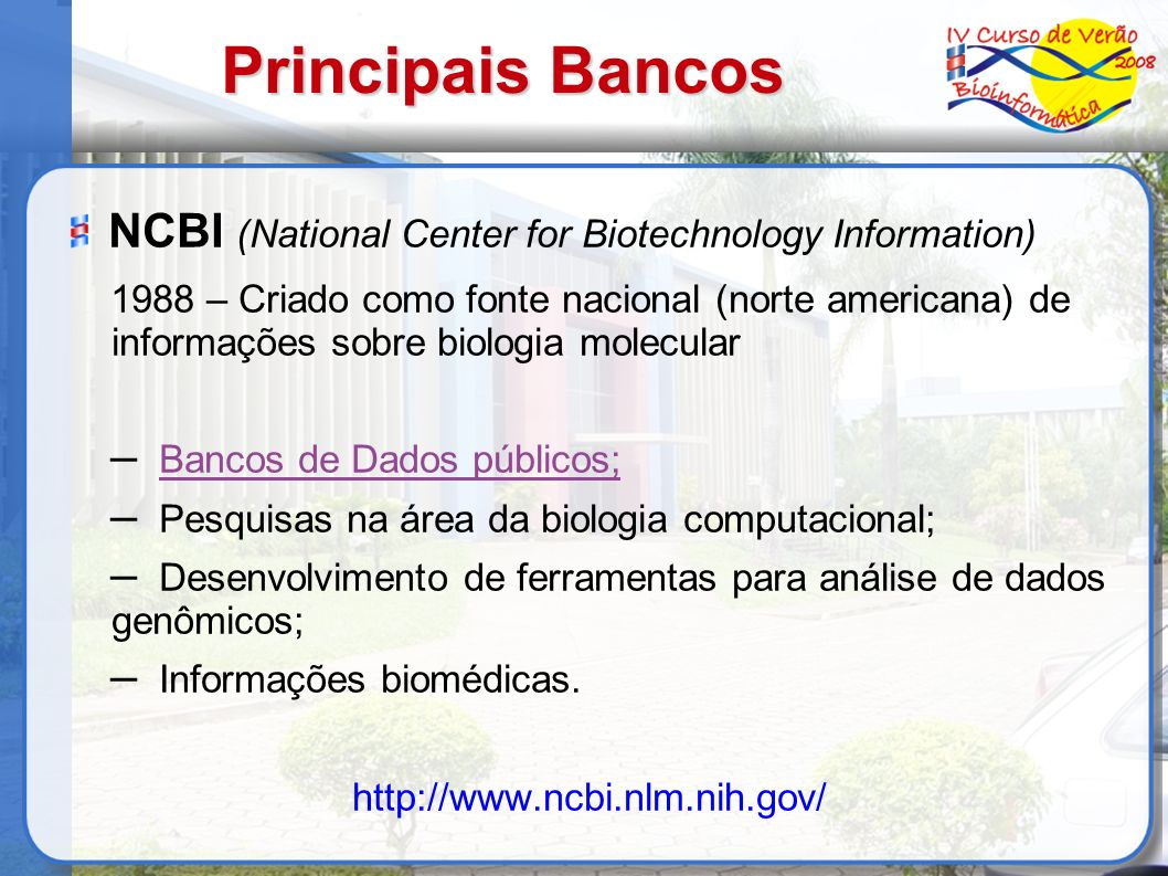 Principais Bancos NCBI (National Center for Biotechnology Information)