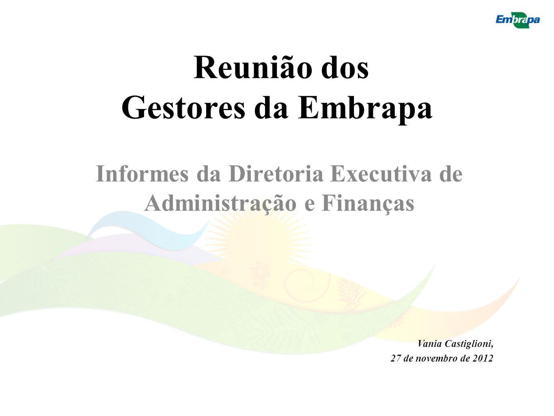 Informes da Diretoria Executiva de Administração e Finanças