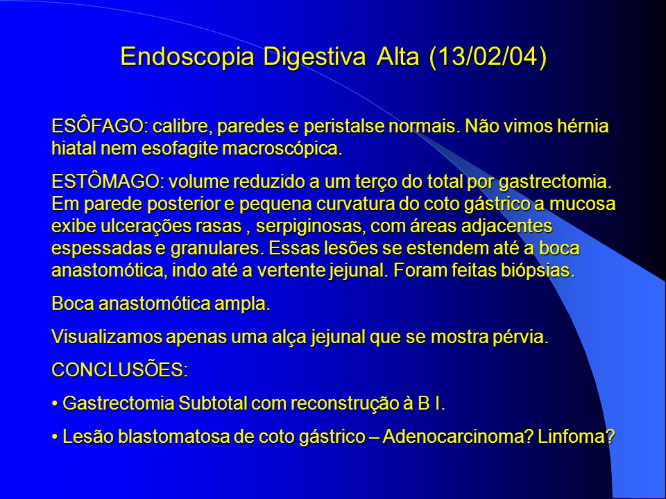 Endoscopia Digestiva Alta (13/02/04)