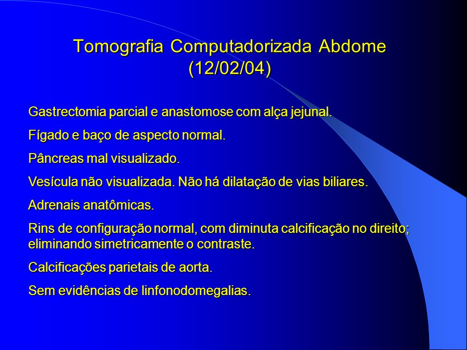 Tomografia Computadorizada Abdome (12/02/04)
