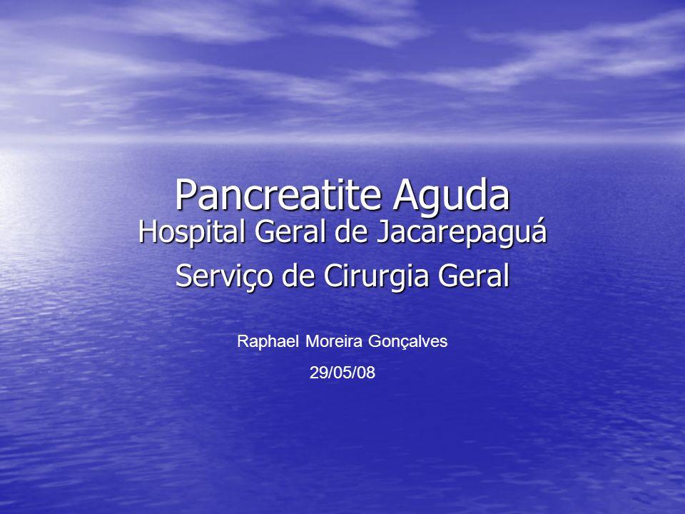 Hospital Geral de Jacarepaguá Serviço de Cirurgia Geral