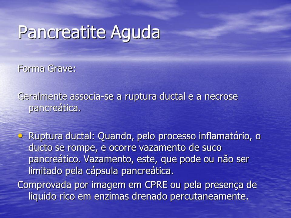 Pancreatite Aguda Forma Grave: