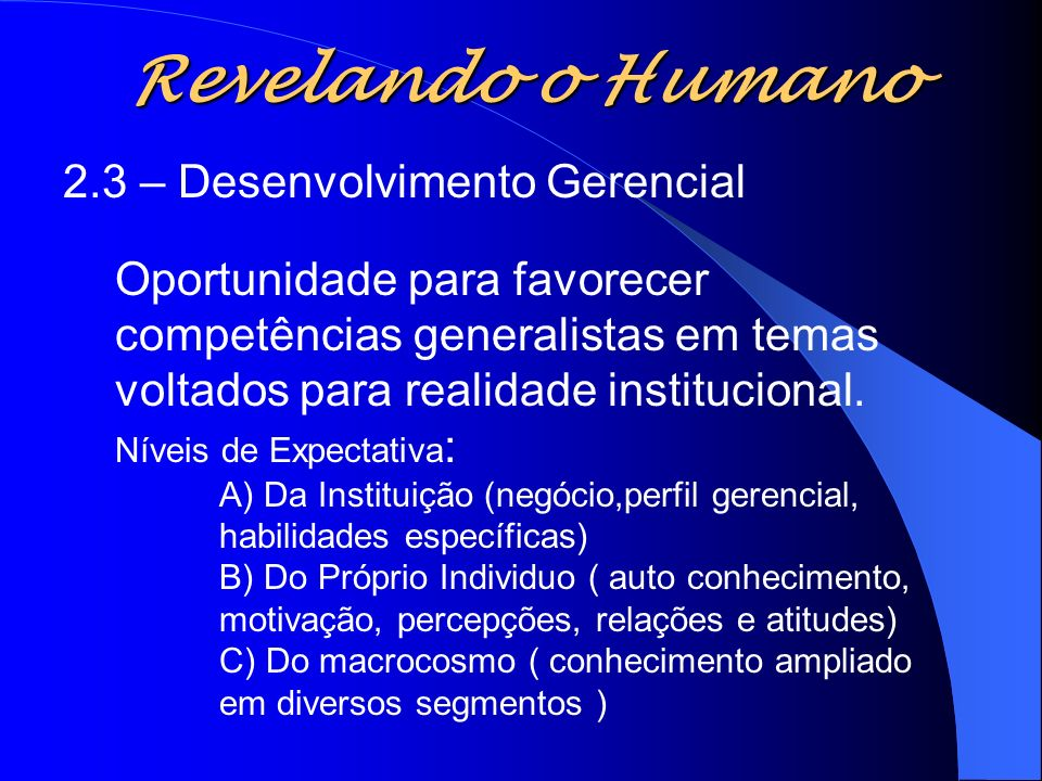 Revelando o Humano 2.3 – Desenvolvimento Gerencial