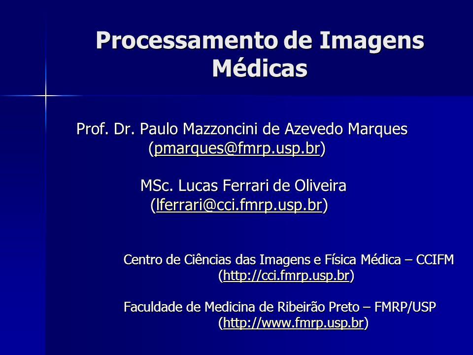 Processamento de Imagens Médicas
