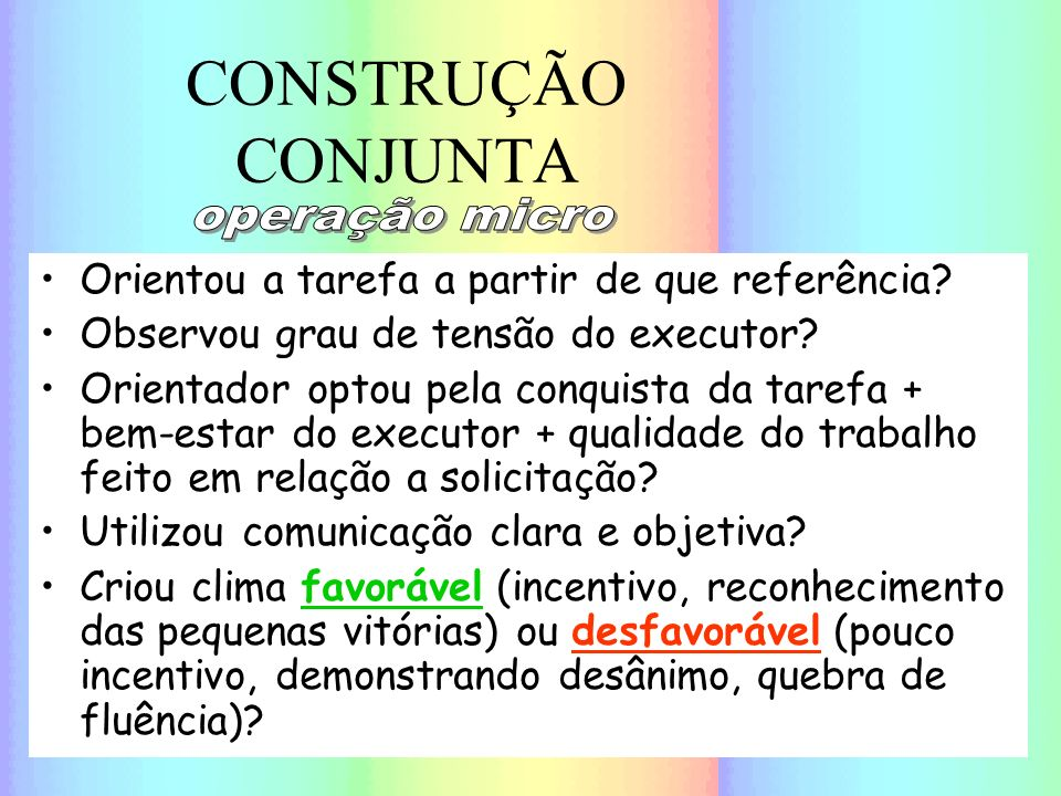 CONSTRUÇÃO CONJUNTA operação micro