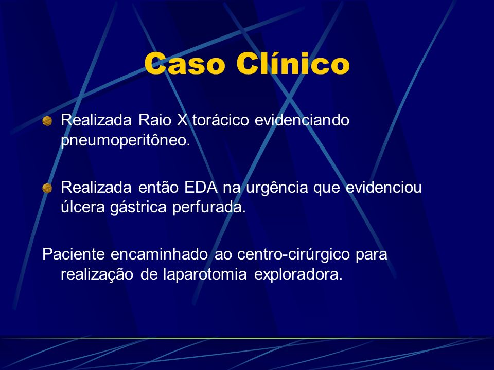Caso Clínico Realizada Raio X torácico evidenciando pneumoperitôneo.
