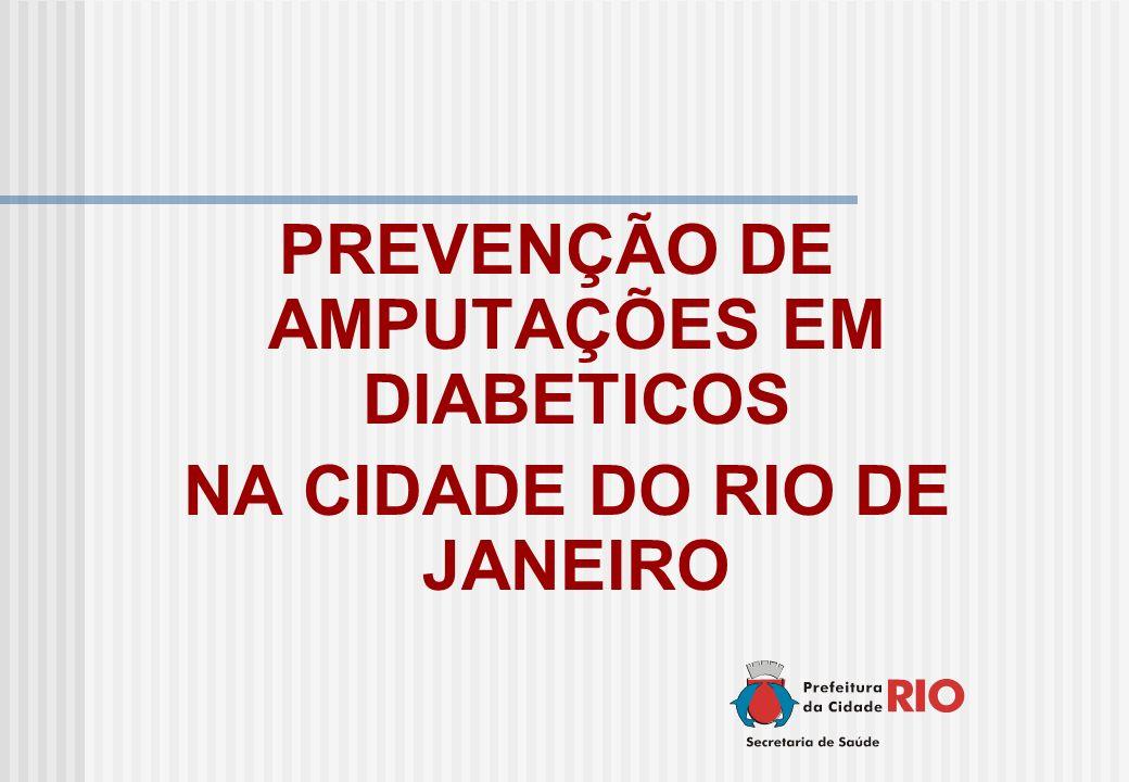 PREVENÇÃO DE AMPUTAÇÕES EM DIABETICOS NA CIDADE DO RIO DE JANEIRO
