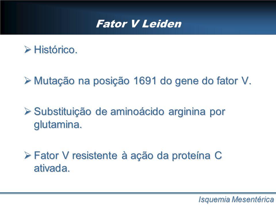 Mutação na posição 1691 do gene do fator V.