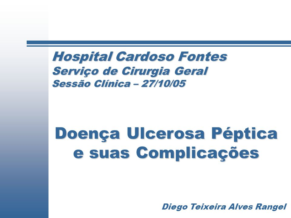 Doença Ulcerosa Péptica e suas Complicações