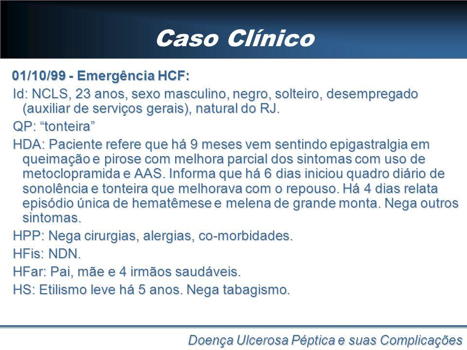 Caso Clínico 01/10/99 - Emergência HCF: