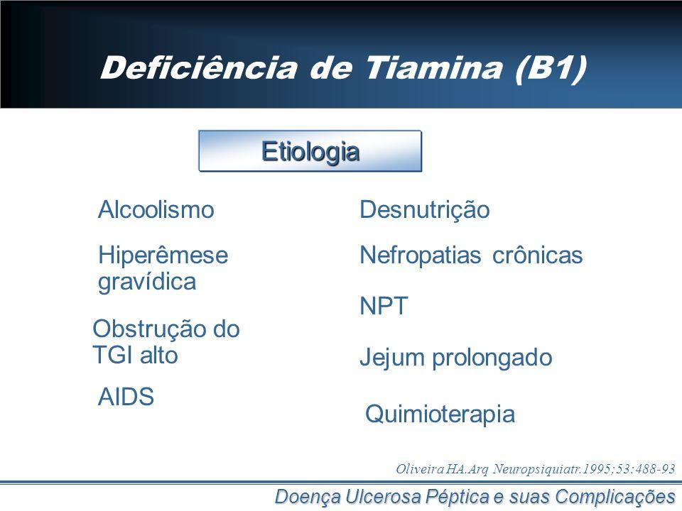 Deficiência de Tiamina (B1)