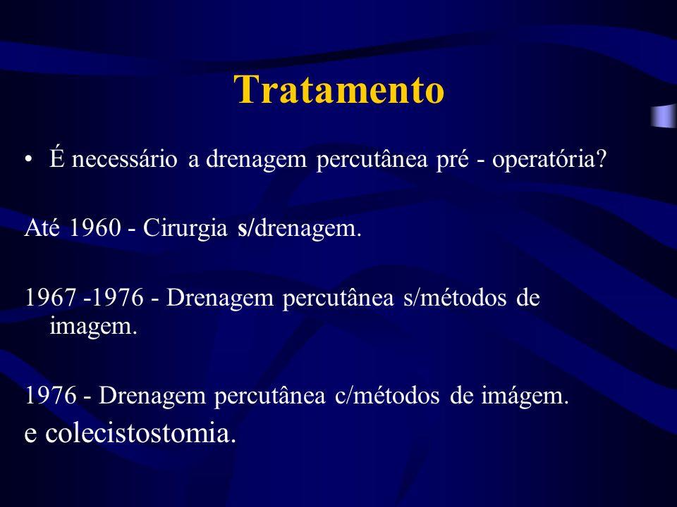 Tratamento e colecistostomia.