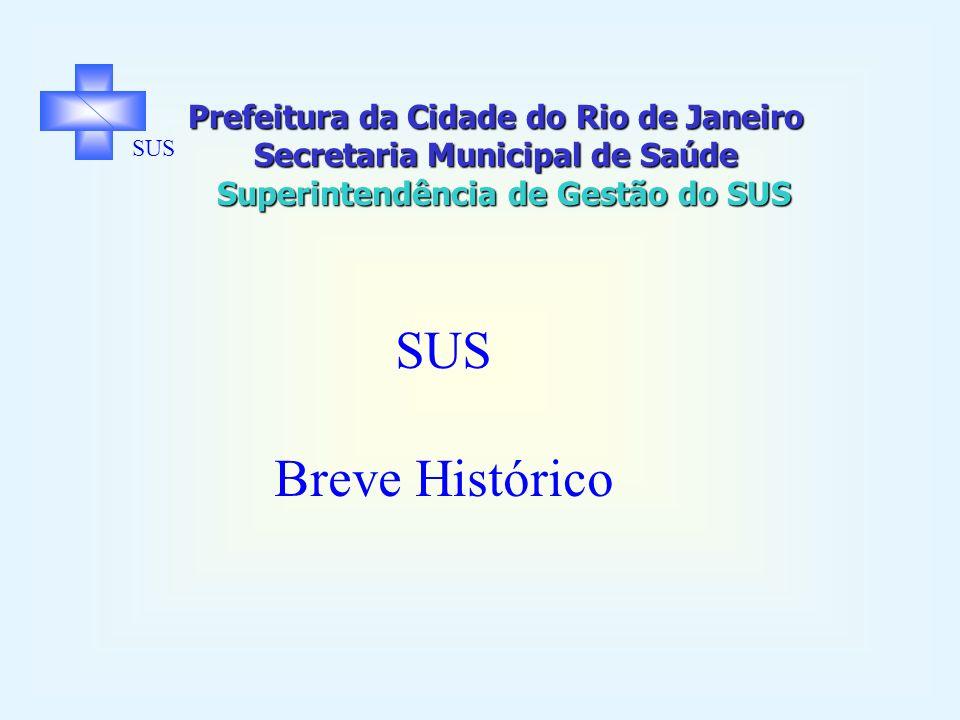 Prefeitura da Cidade do Rio de Janeiro Secretaria Municipal de Saúde