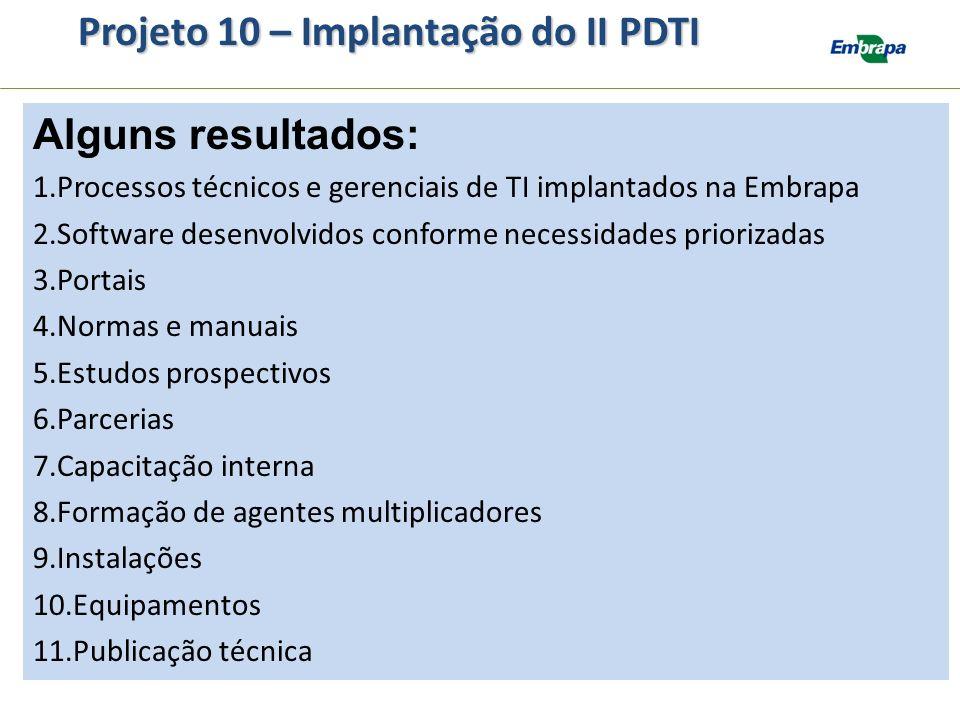 Projeto 10 – Implantação do II PDTI